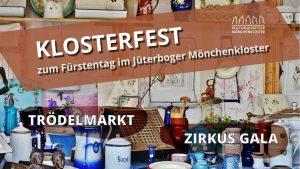 Klosterfest zum Fürstentag in der Jüterboger Altstadt @ Kulturquartier Mönchenklsoter | Jüterbog | Brandenburg | Deutschland